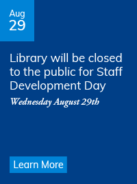 Library closed to the public on August 29 for Staff Development Day