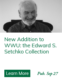 New Addition to WWU: the Edward S. Setchko Collection