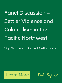 Settler Violence and Colonialism in the Pacific Northwest