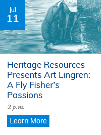 """Art Lingren to Present """"A Fly Fisher's Passions"""" July 11"""