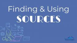 Finding and Using Sources