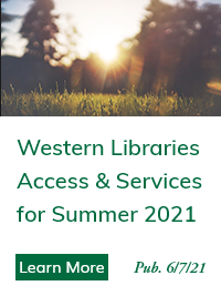 Western Libraries Access & Services for Summer 2021