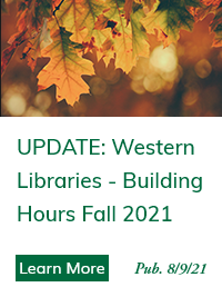 Update from Western Libraries - Building Hours Fall 2021