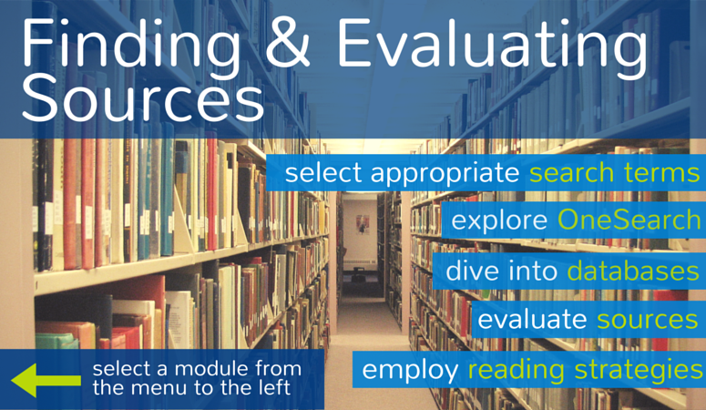 Finding and evaluating sources module.  Select a topic from the menu.