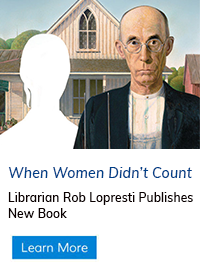 Librarian Rob Lopresti Publishes New Book: 'When Women Didn't Count'