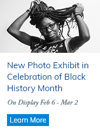 New Photo Exhibit in Celebration of Black History Month