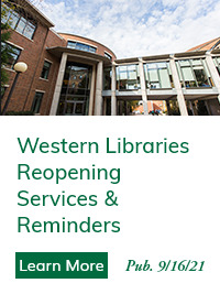 Western Libraries Reopening Services & Reminders