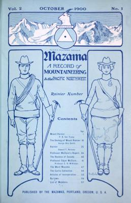 "Front cover of ""Mazama: A Record of Mountaineering in the Pacific Northwest,"" from October 1900."