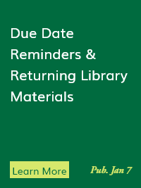 Due Date Reminders & Returning Library Materials