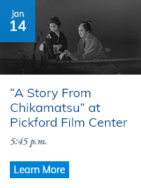 """A Story From Chikamatsu"" at Pickford Film Center, January 14, 2020"