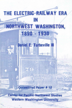 Cover of The Electric Railway Era in NW Washington, by Daniel Turbeville.