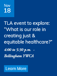 What is our role in creating just & equitable healthcare?